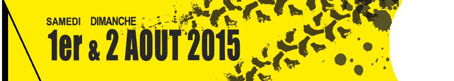 Samedi 1er et dimanche 2 aout 2015